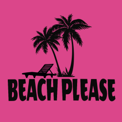 Beach Please Vacation T Shirt