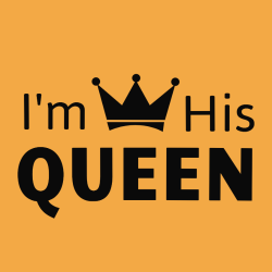 I'm His Queen - Anniversary T-shirts
