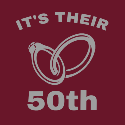 It's Their 50th - Anniversary T-shirts