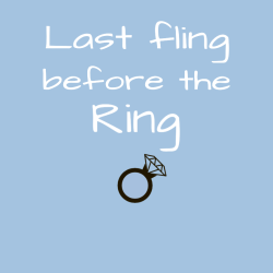 Last Fling Before The Ring T Shirts