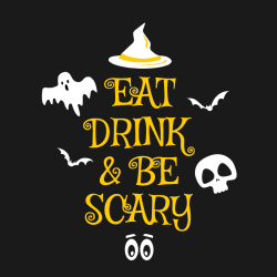 Eat Drink & Be Scary - Halloween T-shirts