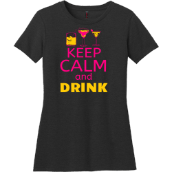 Keep Calm And Drink T Shirts