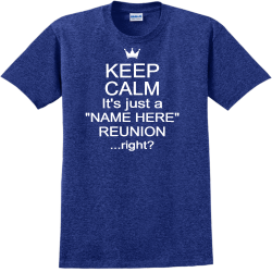 Keep Calm Reunion T Shirts
