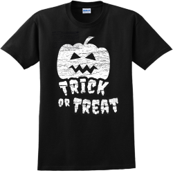 Trick Treat or - Halloween T-Shirts