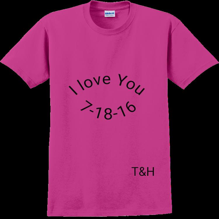 I Love You Adult 100 Cotton T Shirts Gildan 2000
