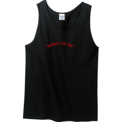 when-i'm-64 Men's 100% Cotton Tank Tops Gildan 2200