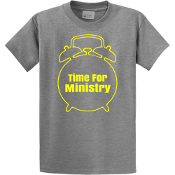 Theres-Always-Time-For-Ministry PROPERTY OF XXL HIALEAH Men's 100% Cotton T-Shirts Port And Company PC61