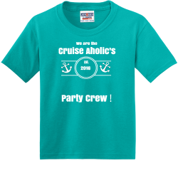 Cruise-Aholics---Party-Crew-Est.---2016---We-are-the-- MOUNTAINSIDE Division Champions 20 19 U11 GIRLS Boy's 50/50 Cotton/Polyester T-Shirts Alternative 29B