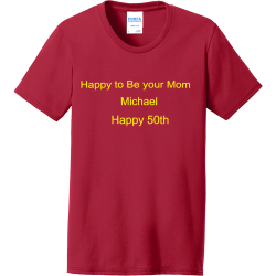 Happy-to-Be-your-Mom--Michael-Happy-50th-Create QVMS Women's 50/50 Cotton/Polyester T-Shirts Port And Company LPC55