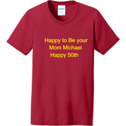Happy-to-Be-your-Mom-Mom-Michael-Happy-50th-Create QVMS Women's 50/50 Cotton/Polyester T-Shirts Port And Company LPC55