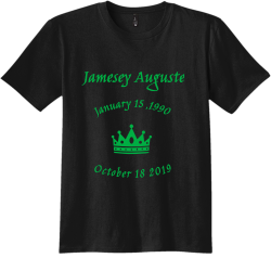 October 18 2019 January 15 1990  Jamesey Auguste