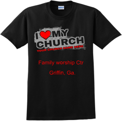 CHURCH-I---MY-YOUR-CHURCH-NAME-HERE--Family-worship-Ctr-Griffin-Ga. Amotekun Adult 100% Cotton T-Shirts Gildan 2000