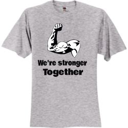 Stronger hey Unisex 100% Cotton T-Shirts Fruit Of The Loom 3930