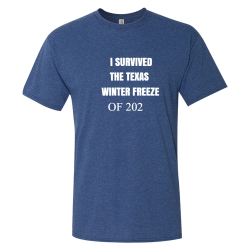 I SURVIVED THE TEXAS WINTER FREEZE  OF 2021